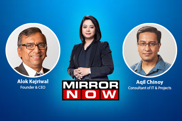 Mirror Now with Faye D'Souza, Aqil Chinoy and Alok Kejriwal